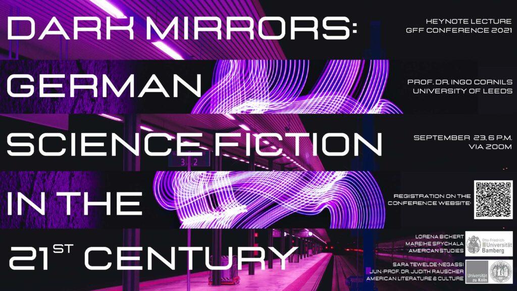 """Poster für die Keynote von Professor Ingo Cornils: """"Dark Mirrors: German Science Fiction in the 21 Century"""" (Donnerstag, 23. September, 18 Uhr, Zoom)"""