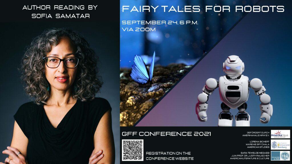 """Poster für die Lesung von und mit Sofia Samatar: """"Fairy Tales for Robots"""" (Freitag, 24. September, 18 Uhr, Zoom). Auf dem Poster sieht man ein Foto von Frau Samatar, sowie einen Schmetterling und einen Roboter."""