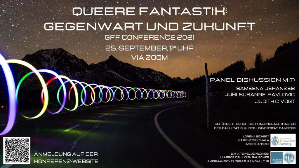 """Poster für den Roundtable """"Queere Fantastik: Gegenwart und Zukunft"""" (Samstag, 17 Uhr, Zoom) mit Juri Susanne Pavlovic Judith C. Vogt und Sameena Jehanzeb. Auf dem Poster sieht man eine nächtliche Straße, vom rechten Rand aus bewegt sich eine regenbogenfrabene Lichtspirale die Straße entlang in die Ferne."""